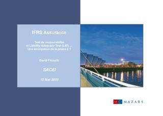 IFRS Assurance  Test de recouvrabilité  et Liability Adequacy Test (LAT) ...  Une anticipation de la phase 2 ? David Fit