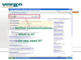 Unified Communications….. What is it? Do you need it?