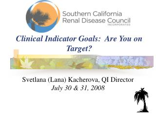 Clinical Indicator Goals:  Are You on Target?