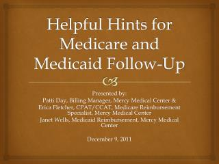 Helpful Hints for Medicare and Medicaid Follow-Up