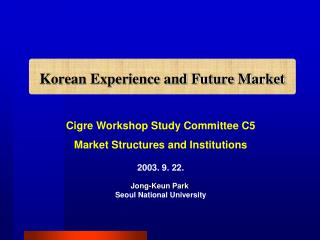 Korean Experience and Future Market