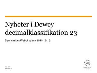 Nyheter i Dewey decimalklassifikation 23