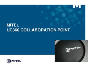 MITEL  UC360 COLLABORATION POINT