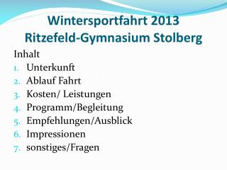 Wintersportfahrt 2013 Ritzefeld-Gymnasium Stolberg