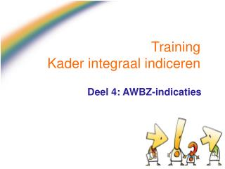 Training Kader integraal indiceren
