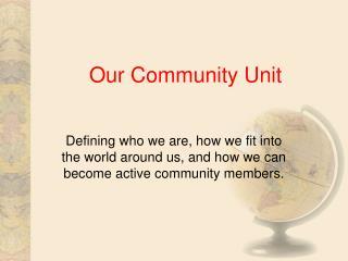 Our Community Unit