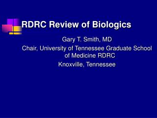 RDRC Review of Biologics