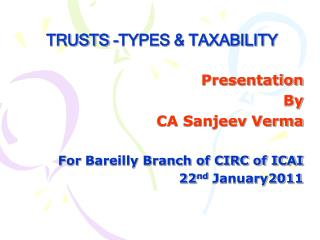TRUSTS -TYPES  TAXABILITY
