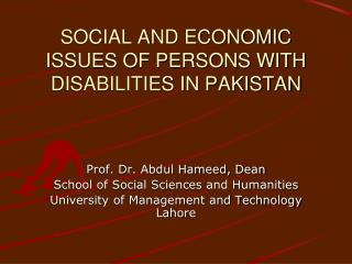 SOCIAL AND ECONOMIC ISSUES OF PERSONS WITH DISABILITIES IN PAKISTAN