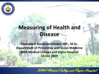 Measuring of Health and Disease