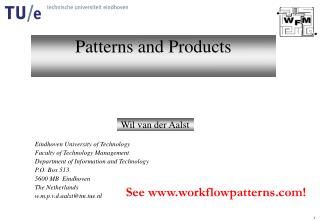 Patterns and Products