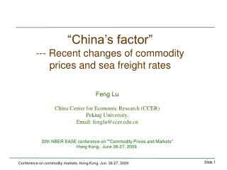 """""""China's factor"""" --- Recent changes of commodity prices and sea freight rates"""