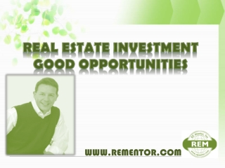 Real Estate Investment Good Opportunities