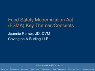 Food Safety Modernization Act (FSMA) Key Themes/Concepts