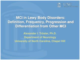 MCI in Lewy Body Disorders:  Definition, Frequency, Progression and Differentiation from Other MCI