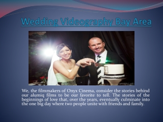 Wedding Videography San Francisco
