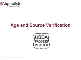 Age and Source Verification