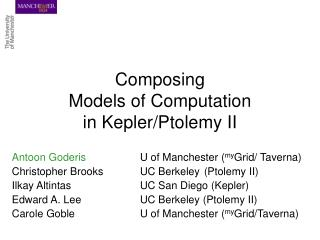 Composing  Models of Computation  in Kepler/Ptolemy II
