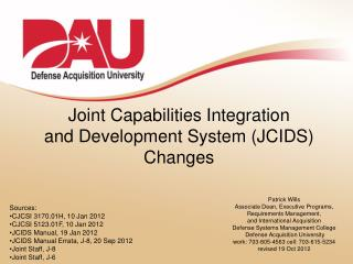 Joint Capabilities Integration  and Development System (JCIDS) Changes