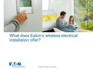 What does Eaton's wireless electrical installation offer?