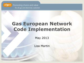 Gas European Network Code Implementation