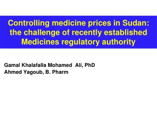 Controlling medicine prices in Sudan: the challenge of recently established Medicines regulatory authority