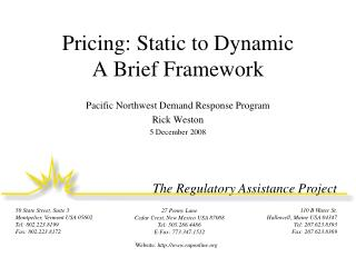 Pricing: Static to Dynamic A Brief Framework