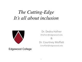 The Cutting-Edge It's all about inclusion