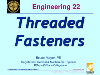 Bruce Mayer, PE Registered Electrical & Mechanical Engineer BMayer@ChabotCollege.edu