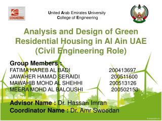 Analysis and Design of Green Residential Housing in Al  Ain  UAE (Civil Engineering Role)