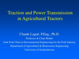 Traction and Power Transmission in Agricultural Tractors