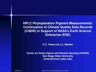 HPLC Phytoplankton Pigment Measurements: Continuation of Climate Quality Data Records (CQDR) in Support of NASA's Eart