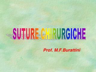 Prof. M.F.Burattini