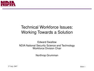 Technical Workforce Issues: Working Towards a Solution
