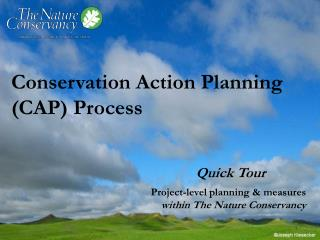 Conservation Action Planning (CAP) Process