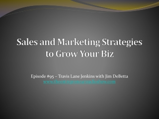 Sales and Marketing Strategies to Grow Your Business