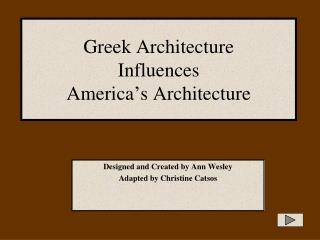Greek Architecture  Influences  America s Architecture