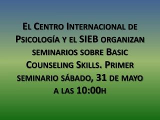 Informacion sobre los curso de psicologia proximos