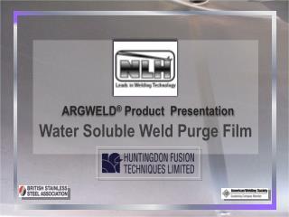 Water Soluble Weld Purge Film