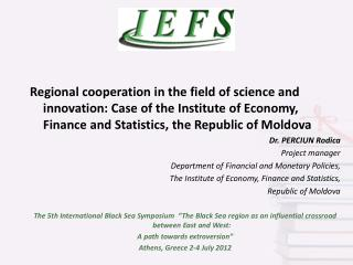 Regional cooperation in the field of science and innovation: Case of the Institute of Economy, Finance and Statistics, t