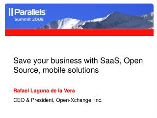 Save your business with SaaS, Open Source, mobile solutions