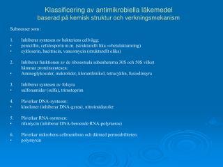 Klassificering av antimikrobiella läkemedel baserad på kemisk struktur och verkningsmekanism
