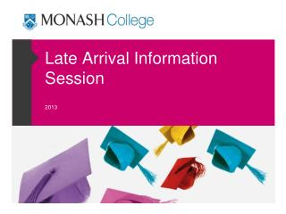 Late Arrival Information Session