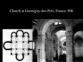 Church at Germigny-des-Prés, France: 806