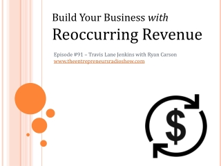 Build Your Business with Reoccurring Revenue