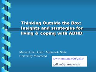 Thinking Outside the Box: Insights and strategies for living & coping with ADHD