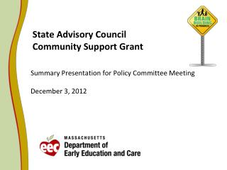 State Advisory Council  Community Support Grant