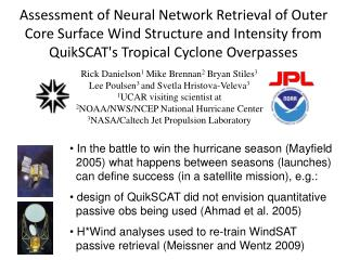 Assessment of Neural Network Retrieval of Outer Core Surface Wind Structure and Intensity from QuikSCAT's Tropical Cyclo