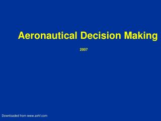 Aeronautical Decision Making 2007