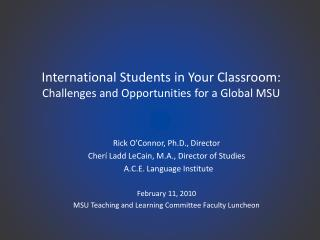 International Students in Your Classroom: Challenges and Opportunities for a Global MSU